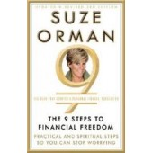 The 9 Steps to Financial Freedom: Practical and Spiritual Steps So You Can Stop Worrying by Suze Orman