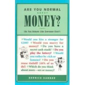 Are You Normal about Money?: Do You Behave Like Everyone Else? by Bernice Kanner