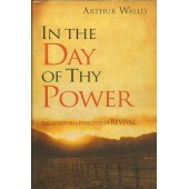In the Day of Thy Power by  Arthur Wallis