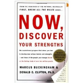 Now Discover Your Strengths by Marcus Buckingham, Donald O. Clifton