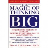 The Magic of Thinking Big by David J. Schwartz