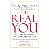 The Real You: Become the Person You Were Meant to Be by Kevin Leman