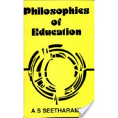 Philosophies of Education by A. S. Seetharamu