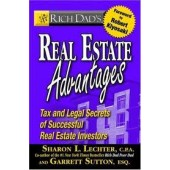 Real Estate Advantages: Tax and Legal Secrets of Successful Real Estate Investors by Sharon L. Lechter, Garrett Sutton