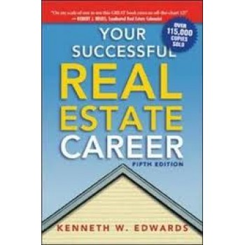 Your Successful Real Estate Career (5th Edition) by Kenneth W. Edwards