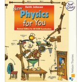New Physics for You: Revised Edition for All GCSE Examinations