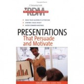 Presentations That Persuade and Motivate (The Results-Driven Manager Series) by Harvard Business School Press