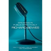 SPEAKING IN PUBLIC EFFECTIVELY by BEWES RICHARD
