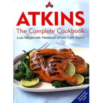 Atkins: The Complete Cookbook by Atkins
