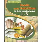 Foods and Nutrition 1-3: For senior Secondary Schools
