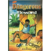Dangerous Reward