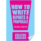 How to write reports and proposals Book by Patrick Forsyth