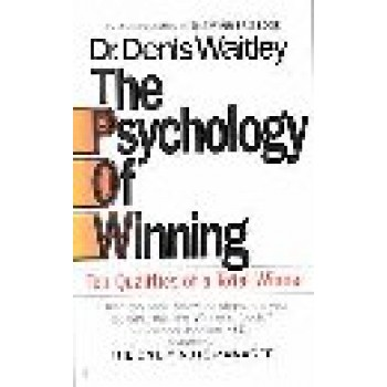 The Psychology of Winning by Denis E. Waitley