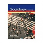 Sociology: The Core 8th Edition by Michael Hughes