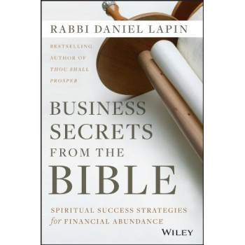 Business Secrets from the bible by  Daniel Lapin