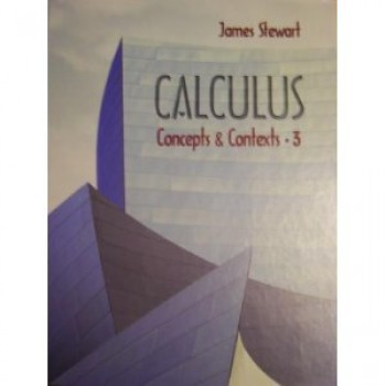 Calculus:  Concepts and Contexts 3rd Edition