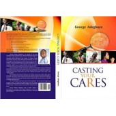 Casting Your Care By George Adegboye