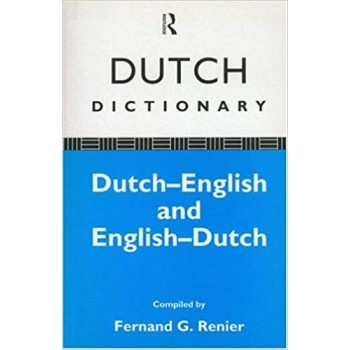 Dutch Dictionary by Fernand G Renier