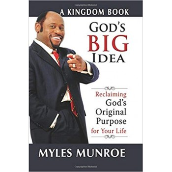 God's big idea by Myles Munroe