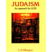 Judaism: An Approach for GCSE By C. M. Pilkington
