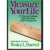 Measure your life by Wesley Duewel