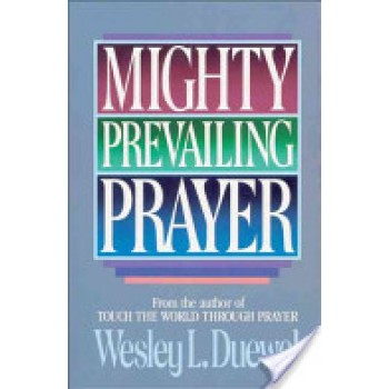 Mighty prevailing prayer