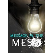 Message In Mess By George Adegboye