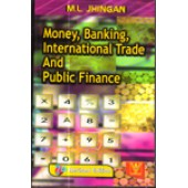 Money, Banking, International Trade and Public Finance