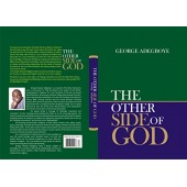 The Other Side Of God By George Adegboye