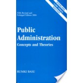 Public Administration: Concepts and Theories
