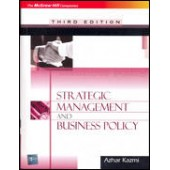 Strategic Management and Business Policy by Azhar Kazmi