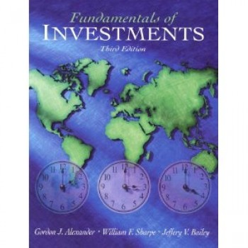 Fundamentals of Investment by Gordon J. Alexander