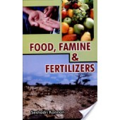 Food, Famine and Fertilizers by Seshadri Kannan