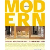 Living Modern: Bringing Modernism Home by Andrew Weaving, Lisa Freedman