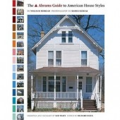 The Abrams Guide to American House Styles by William Morgan, Radek Kurzaj, Ned Pratt