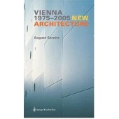 Vienna - New Architecture 1975 - 2005 by August Sarnitz, S. Siegle
