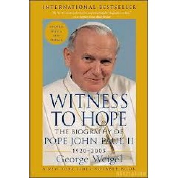 Witness to Pope: Sequel to John Paul II's Biography  by George Weigel