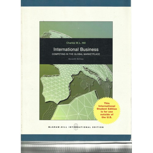 summary chap06 international business charles hill Global business today 8th edition chapter 13 manuals hill, charles w l, international business hill, charles wl 9780078137198 8th edition 2011 course.