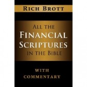 All The Financial Scriptures in the Bible by Rich Brott