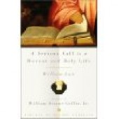 A Serious Call to a Devout and Holy Life by William Law
