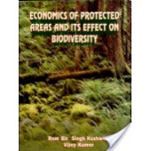 Economics of Protected Areas and its Effect on Biodiversity by Ram Bir Singh Kushwah, Dr. Vijay Kumar