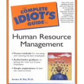 The Complete Idiot's Guide (CIG) to Human Resource Management by Arthur R. Pell