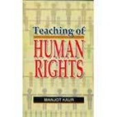 Teaching Of Human Rights by Manjot Kaur