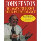 101 Ways to Boost Your Performance by John Fenton