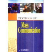 Text Book Of Mass Communication by J K Singh