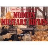 Modern Military Rifles by John Walter