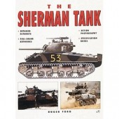 The Sherman Tank by Roger Ford