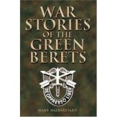 War Stories of the Green Berets by Hans Halberstadt