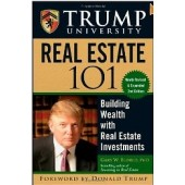 Trump University Real Estate 101: Building Wealth With Real Estate Investments by Gary W. Eldred, Donald Trump