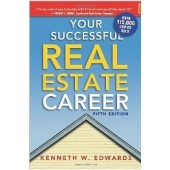 Your Successful Real Estate Career by Kenneth W. Edwards